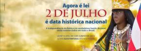 2 de Julho: a independência está porvir.