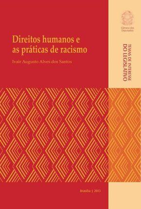 Comitê do Pró-Equidade de Gênero e Raça da Câmara Federal publica livro sobre direitos humanos eracismo