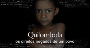 75% dos quilombolas vivem na extremapobreza!